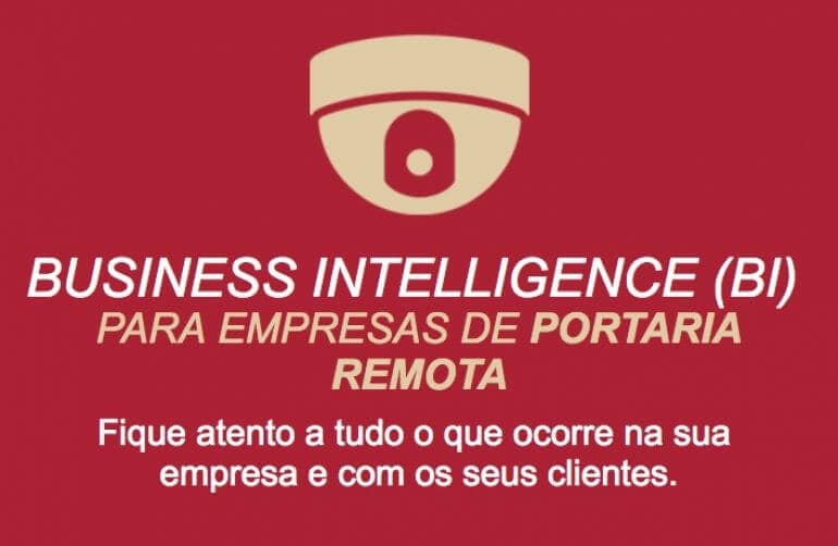Business Intelligence para Portaria Remota